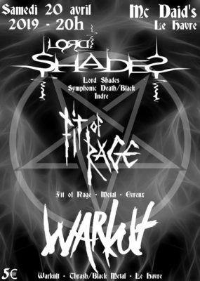 Warkult / Lord Shades / Fit of Rage